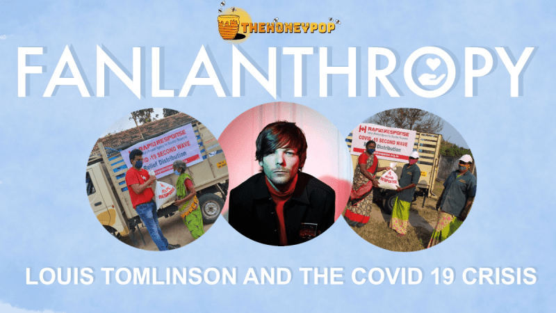 Fanlanthropy: Louis Tomlinson and The COVID 19 Crisis in India