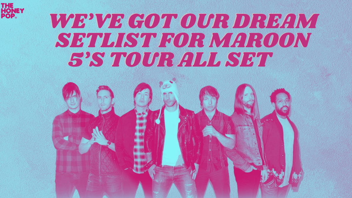 We've Got Our Dream Setlist For The Maroon 5 Tour All Set