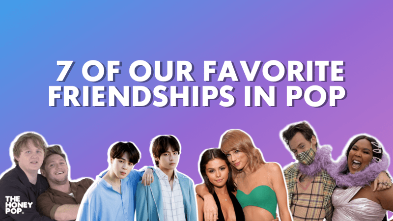 7 Of Our Favorite Friendships In Pop
