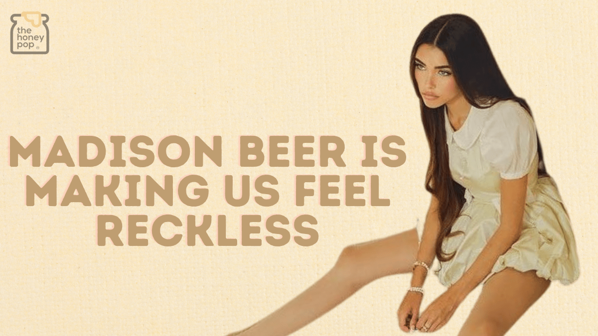 Madison Beer Is Making Us Feel 'Reckless'