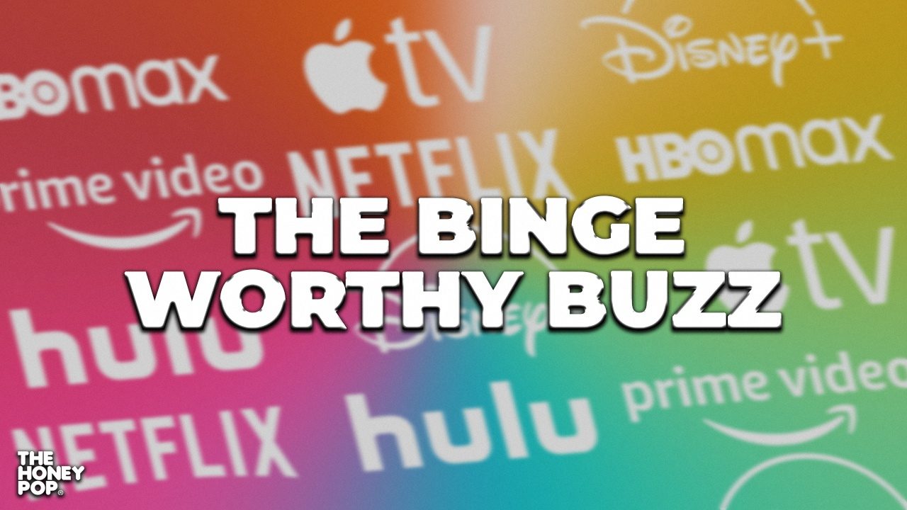 Binge-Worthy Buzz: Your Next Favorite Shows And Movies Are Here