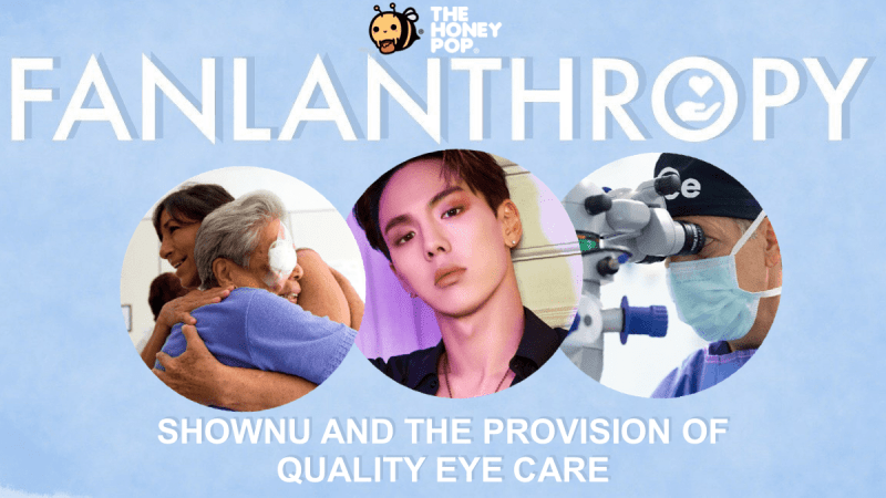 Fanlanthropy: Shownu and the Provision of Quality Eye Care