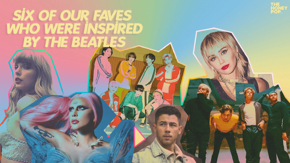 Six Of Our Faves Who Were Inspired By The Beatles