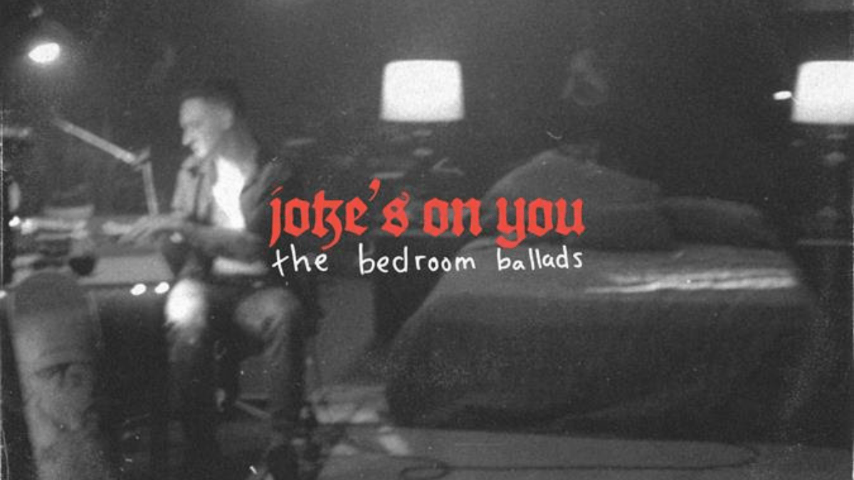 jokes on you: the bedroom ballets Live Album From guccihighwaters