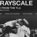 grayscale live at the tla