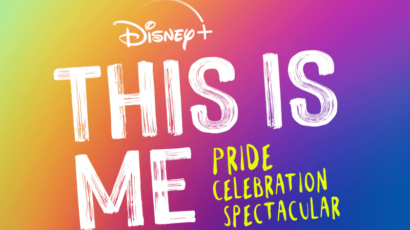 This Is Real, This Is Me: Pride Celebration Spectacular Is Coming