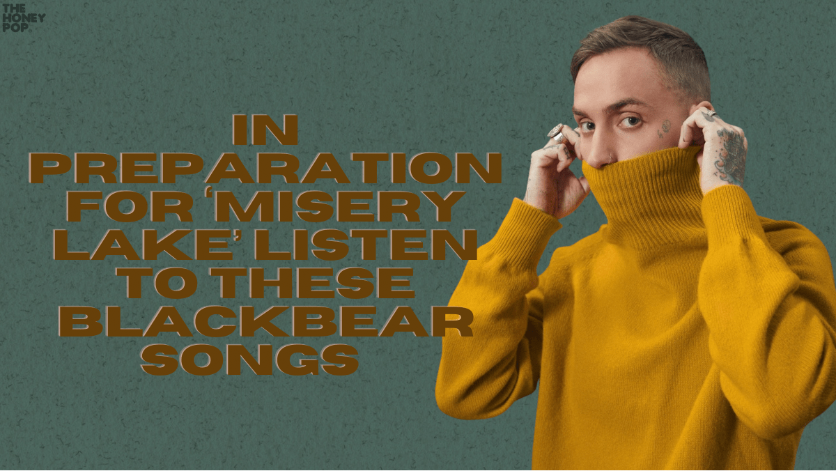 In Preparation For 'misery lake' Listen To These blackbear Songs