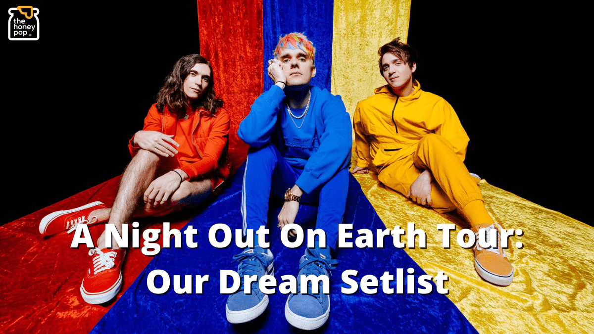 Our Waterparks  A Night Out On Earth Tour  Dream Setlist!