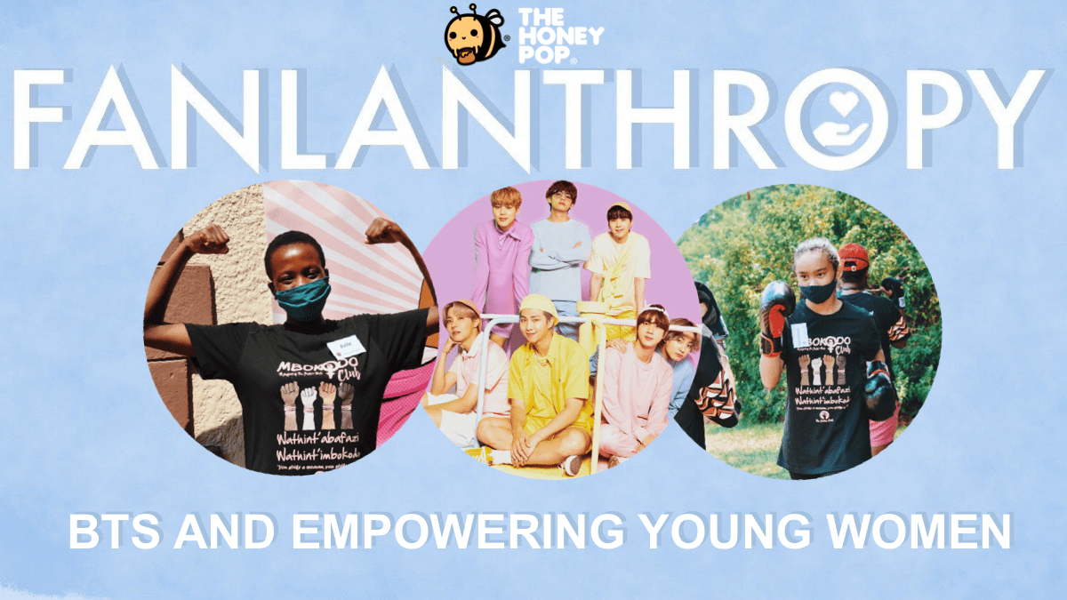 Fanlanthropy: BTS and Empowering Young Women