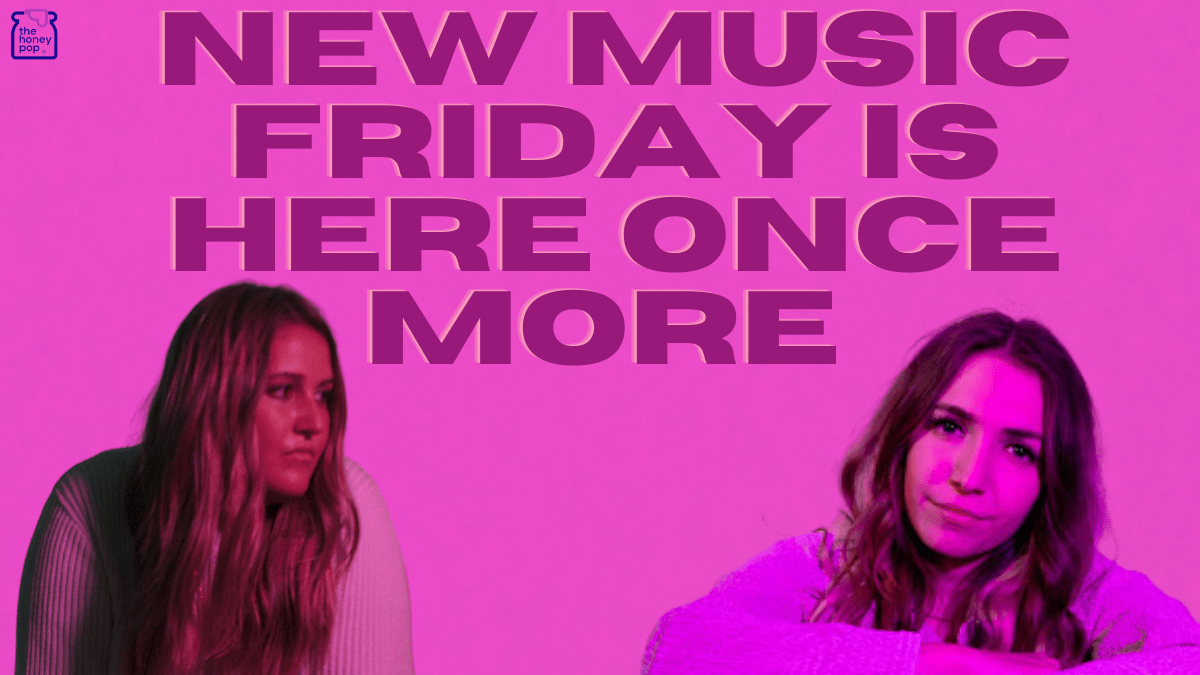 New Music Friday Is Here Once More