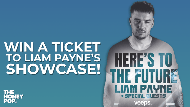 WIN! 1 of 4 Tickets To Liam Payne's Here's To The Future Showcase