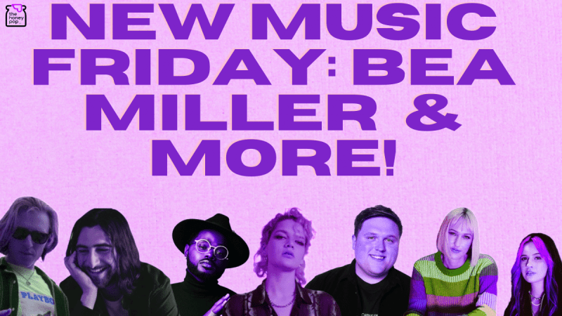 New Music Friday: Bea Miller, MAY-A & More!
