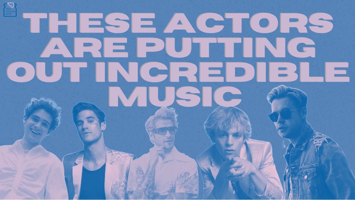 These Actors Are Putting Out Incredible Music