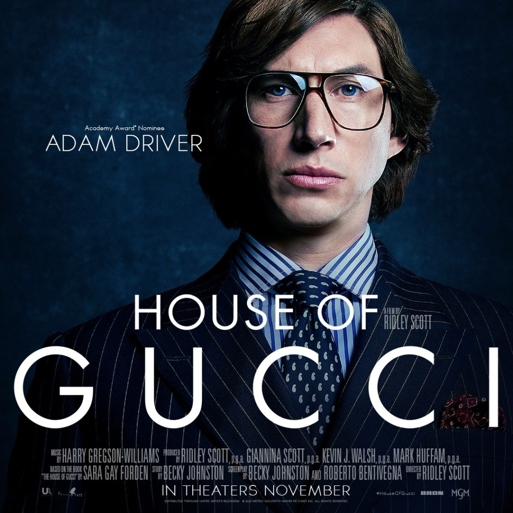 With Lady Gaga, Adam Driver as Maurizio Gucci in House of Gucci.