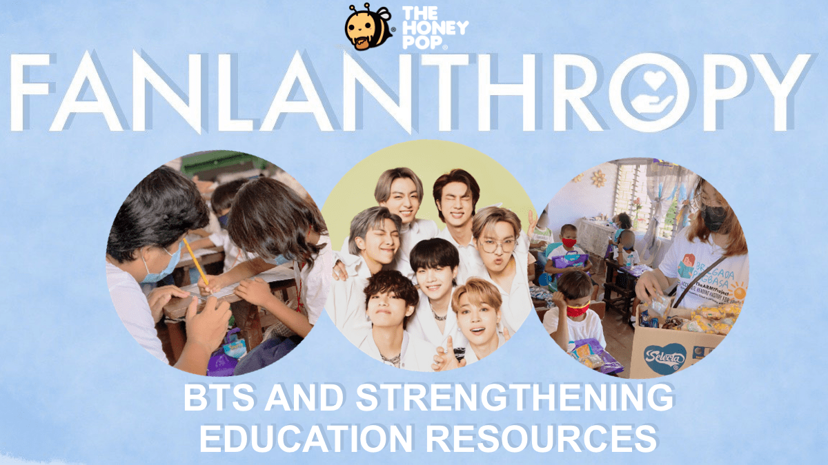 Fanlanthropy: BTS and Strengthening Education Resources