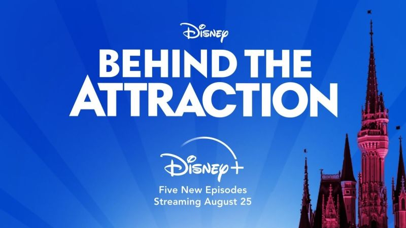 Disney+ Is Taking Us Behind The Attraction!