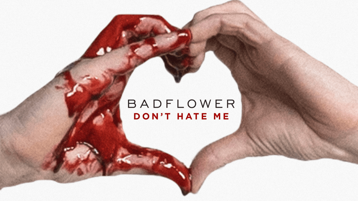 Badflower Release Their New Single 'Don't Hate Me'