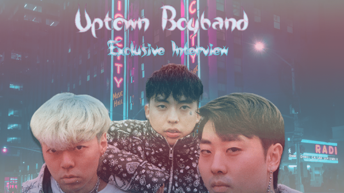 Exclusive Interview: UPTOWN BOYBAND Talk 'RICH GIRL', Style Inspo & More