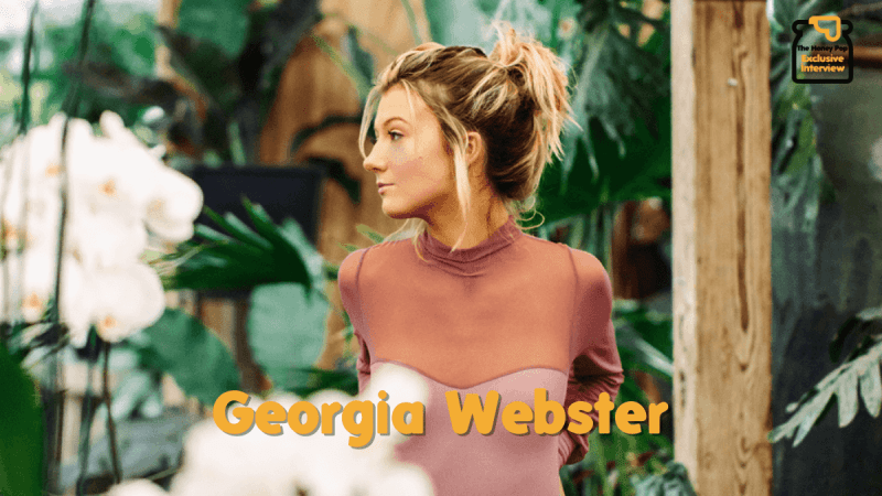 """Don't Say """"Goodbye"""" to Georgia Webster Because She's Here to Stay"""
