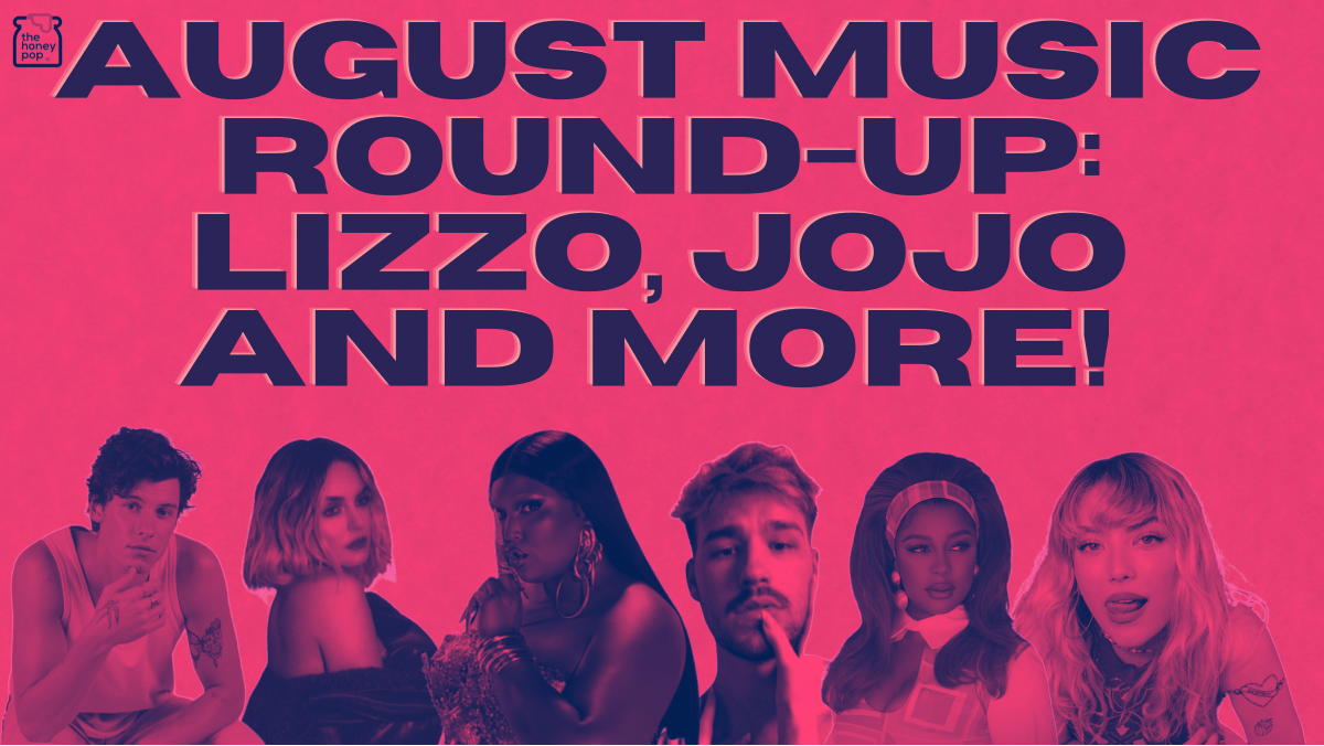 August Music Round-Up: Lizzo, JoJo and More!