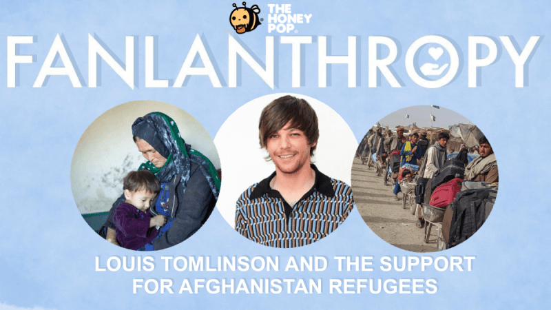 Fanlanthropy: Louis Tomlinson And The Support For Afghanistan Refugees