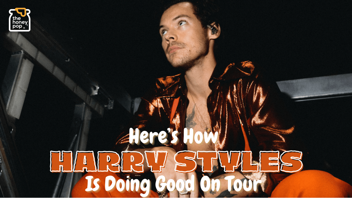 Here Is How Harry Styles Is Doing Good On Tour
