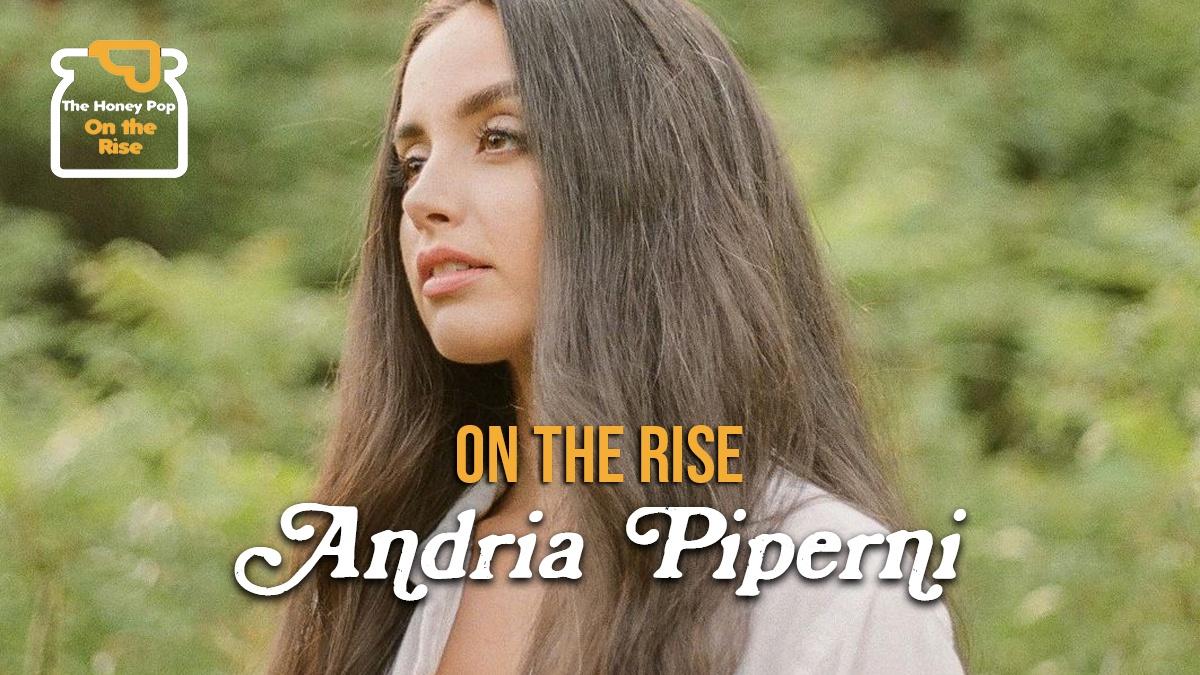 On The Rise – Andria Piperni