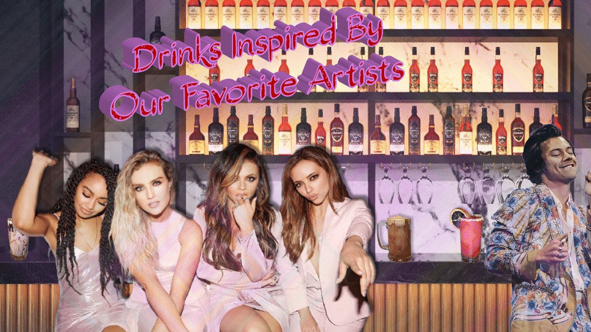 11 Drinks Inspired By Our Favorite Artists
