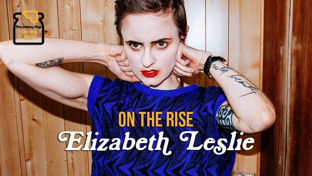 On The Rise – Elizabeth Leslie