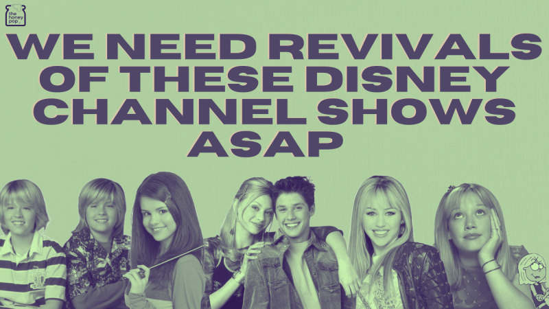 We Need Revivals Of These Disney Channel Shows ASAP
