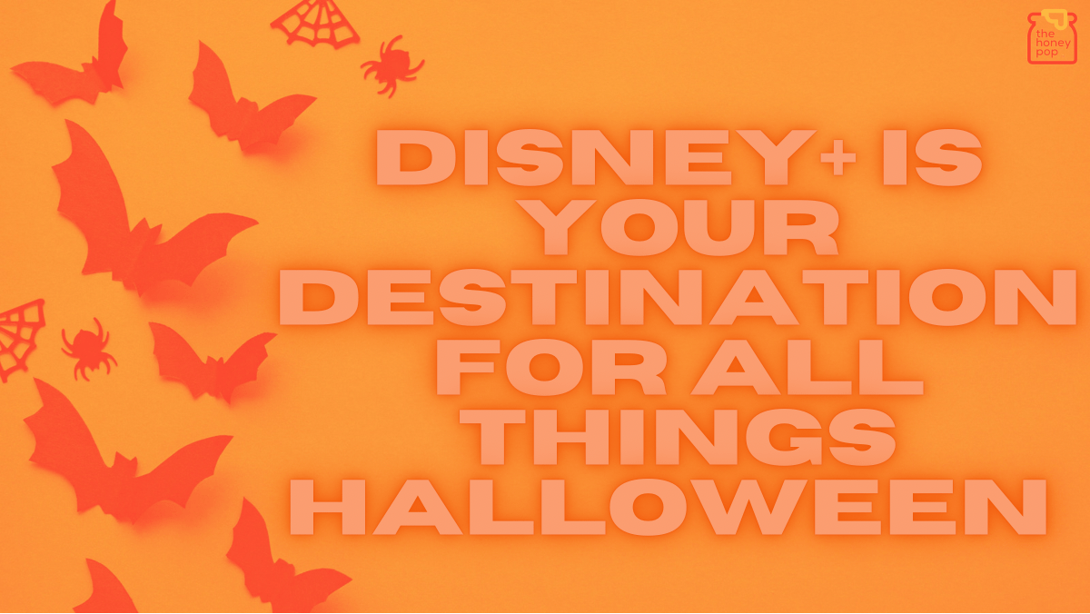 Disney+ Is Your Destination For All Things Halloween