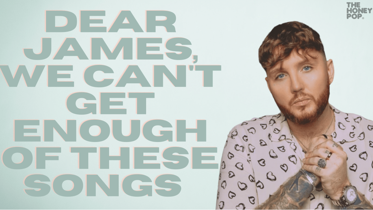 Dear James Arthur, We Can't Get Enough Of These Songs